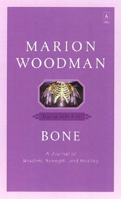 Bone By Woodman, Marion