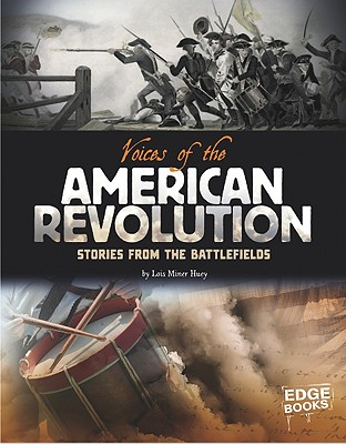 Voices of the American Revolution By Huey, Lois Miner